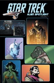 Star Trek Alien Spotlight Vol. 1 book