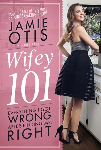 Wifey 101