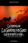 La Historia De La Gaviota Y El Gato Que Le Ense A Volar