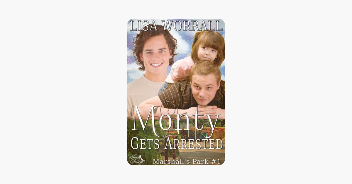 Monty Gets Arrested (Marshalls Park #1) (Marshalls Park)