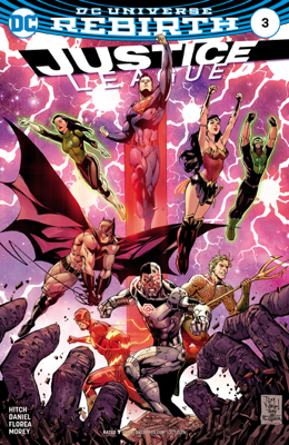 Justice League (2016-) #3 - Bryan Hitch & Tony S. Daniel book