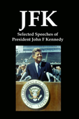 JFK: Selected Speeches of President John F Kennedy