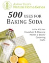 500 Uses For Baking Soda