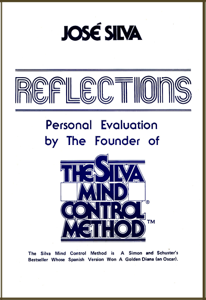 Reflections, Personal Evaluation by the Founder of the Silva Method Boekomslag