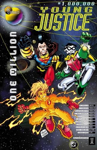 Peter David, Todd Nauck, Angel Unzueta & Craig Rousseau - Young Justice (1998-) #1,000,000