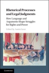 Rhetorical Processes And Legal Judgments