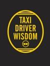 Taxi Driver Wisdom 20th Anniversary Edition