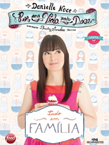 Por uma Vida Mais Doce: Tudo em Família Book Cover