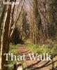 That Walk