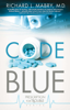 Richard L. Mabry - Code Blue  artwork