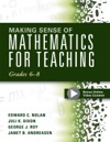 Making Sense Of Mathematics For Teaching Grades 6-8