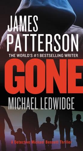 James Patterson & Michael Ledwidge - Gone