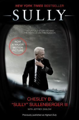 Sully - Captain Chesley B. Sullenberger, III & Jeffrey Zaslow book