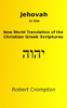 Robert Crompton - Jehovah in the New World Translation of the Christian Greek Scriptures artwork