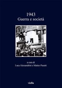 1943. Guerra e società da Autori Vari