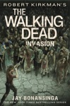 Robert Kirkmans The Walking Dead Invasion