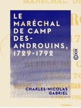 Le Maréchal De Camp Desandrouins, 1729-1792
