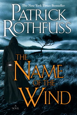 The Name of the Wind - Patrick Rothfuss book