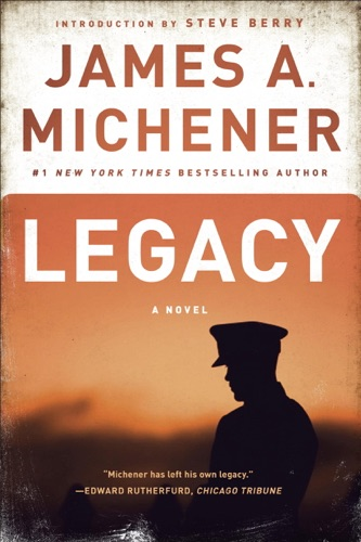 James A. Michener & Steve Berry - Legacy