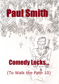 Comedy Locks (To Walk the Path 10)