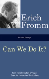 Fromm Essays: Can We Do It? PDF Download