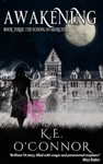 Awakening The School Of Exorcists Book 3