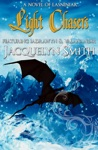 Light Chasers A World Of Lasniniar Epic Fantasy Series Novel Book 0