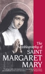 The Autobiography Of St Margaret Mary