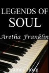 Legends Of Soul Aretha Franklin