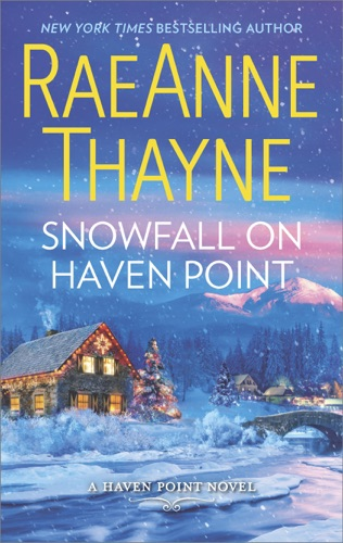 RaeAnne Thayne - Snowfall on Haven Point