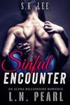 Sinful Encounter Alpha Billionaire Romance