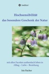 Hochsensibilitt - Das Besondere Geschenk Der Natur