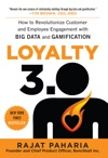 Loyalty 30 How To Revolutionize Customer And Employee Engagement With Big Data And Gamification