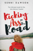 Sunni Dawson - Kicking Ass on the Road: The Ultimate Guide for the Solo Woman Traveler  artwork