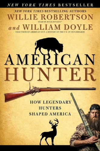 Willie Robertson - American Hunter