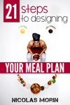 21 Steps to Designing Your Meal Plan