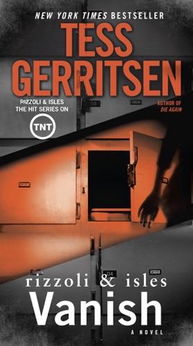 Tess Gerritsen - Vanish
