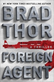 Foreign Agent - Brad Thor by  Brad Thor PDF Download