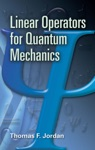 Linear Operators For Quantum Mechanics