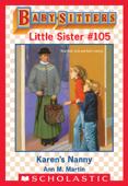 Karen's Nanny (Baby-Sitters Little Sister #105)