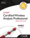 CWAP Certified Wireless Analysis Professional Official Study Guide