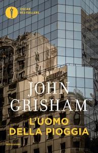 L'uomo della pioggia da John Grisham