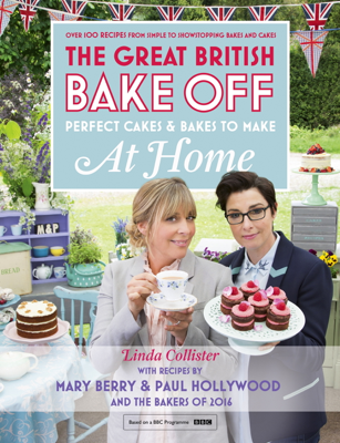 Great British Bake Off - Perfect Cakes & Bakes To Make At Home - Linda Collister book