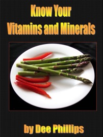 Know Your Vitamins And Minerals