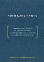 Ross Petras & Kathryn Petras - You're Saying It Wrong artwork