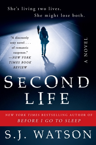 S. J. Watson - Second Life