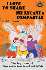 I Love To Share Me Encanta Compartir English Spanish Bilingual Edition