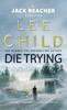 Lee Child - Die Trying artwork