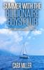 Cara Miller - Summer with the Billionaire Boys Club bild