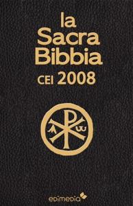 La Sacra Bibbia CEI 2008 da CEI Conferenza Episcopale Italiana